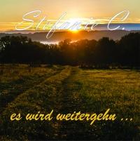 es wird weitergehn - Stefanie C. MP3